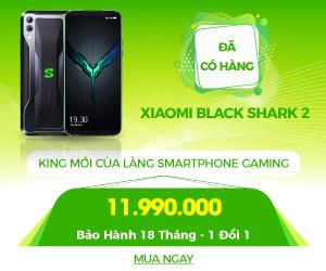 Xiaomi Black Shark 2 Giá cực rẻ