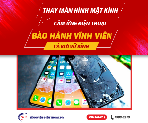 THAY MÀN HÌNH ĐIỆN THOẠI – BẢO HÀNH VĨNH VIỄN BAO CẢ RƠI VỠ