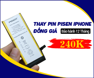 THAY PIN PISEN IPHONE ĐỒNG GIÁ 240K